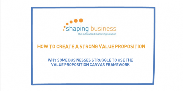 Value Proposition Canvas: How to create a strong value proposition